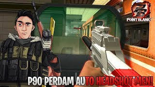 DAH LAMA GAK PAKE AUTO HEADSHOT P90 PERDAM - Point Blank Indonesia