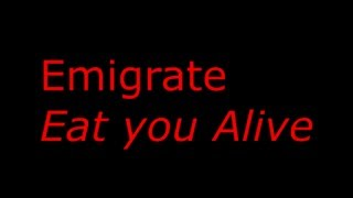 Emigrate - Eat you Alive ( feat Frank Dellé ) [ Lyrics on screen & song ]
