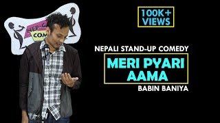 मेरी प्यारि आमा | Nepali Stand-up Comedy | Babin Baniya | Nep-Gasm Comedy