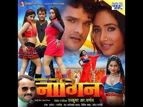 Bhojpuri Super Hit Movie 2015 - नागिन   Nagin - Bhojpuri Full Film   Khesari Lal Yadav, Monalisa