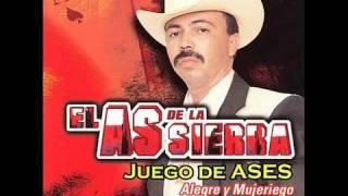 El As De La Sierra - El rayo de Sinaloa