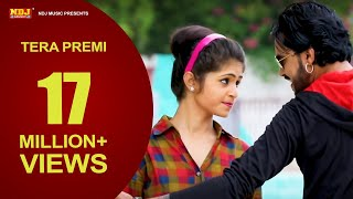 ✓Tera Premi | Raju Punjabi New Dj Song 2017 | Sonu Garanpuria,Manvi Bhardwaj | Latest Song |NDJMusic