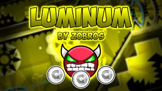 Geometry Dash Demon [Hard] - Luminum - by Zobros (All Coins)