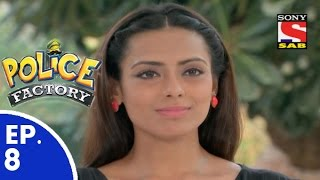 Police Factory - पुलिस फैक्टरी - Episode 8 - 18th October, 2015