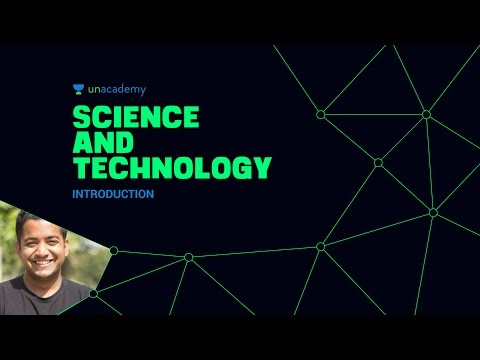 Unacademy Science and Technology Introduction 1.1 UPSC IAS Preparation Roman Saini