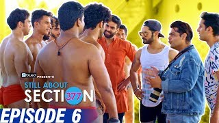 Still About Section 377 | Episode 6 | Wrestling Desi Style