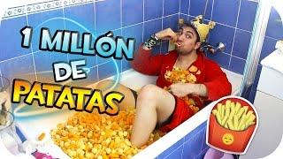 UN MILLÓN DE PATATAS FRITAS EN MI BAÑERA