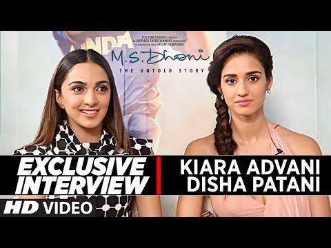 Exclusive Interview : Disha Patani & Kiara Advani    M S Dhoni -The Untold Story   