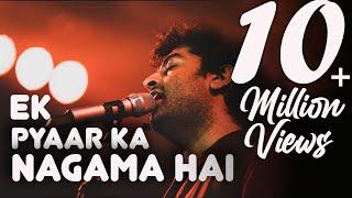 Ek pyar ka nagma hai | Arijit Singh | Old songs medley