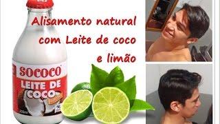 Alisamento natural com Leite de coco e Limão.  INCRÍVEL RESULTADO!
