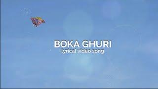 Bappa Mazumder - Boka Ghuri | Lyrical Song 2017