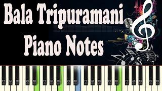 Bala Tripuramani (Brahmothsavam) Piano Notes - Music Sheet
