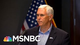 Mike Pence Lawyers Up As Donald Trump Reportedly Obsesses Over Russia Probe | The 11th Hour | MSNBC