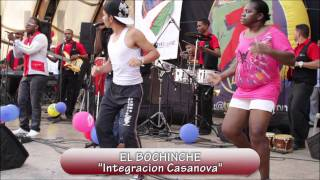 INTEGRACION CASANOVA - EL BOCHINCHE
