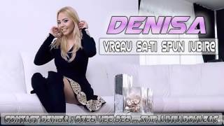 DENISA - VREAU SĂ-ȚI SPUN IUBIRE  (MELODIE ORIGINALĂ) HIT MANELE VECHI DE DRAGOSTE