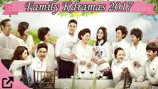 Top 10 Family Kdramas 2017 (All The Time)