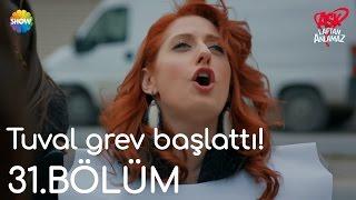 Aşk Laftan Anlamaz 31.Bölüm | Tuval, Murat için grev başlattı!