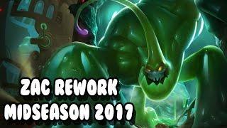 ZAC REWORK MIDSEASON 2017 - LRB - Gameplay League of Legends FR