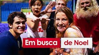 EM BUSCA DE NOEL pt.1 |  Especial #12 | Luana Piovani