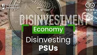 Government To Divest In 9 PSUs