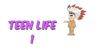 Teen Life 1 | 8.1 Kampı