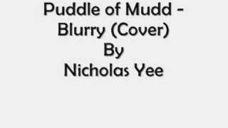 Puddle of Mudd Blurry (Cover)