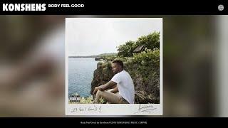 Konshens - Body Feel Good (Audio)