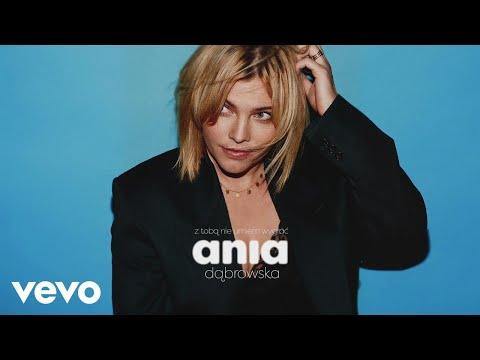 Ania Dabrowska Z Toba Nie Umiem Wygrac Audio
