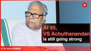 At 95, VS Achuthanandan is still going strong