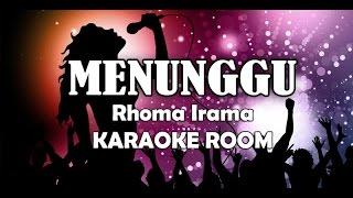 Menunggu Karaoke - Rhoma Irama Lirik Lagu Karaoke Dangdut Tanpa Vocal