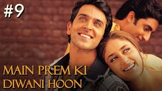 Main Prem Ki Diwani Hoon - 9/17 - Bollywood Movie - Hrithik Roshan & Kareena Kapoor