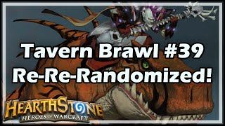 [Hearthstone] Tavern Brawl #39: Re-Re-Randomized!