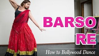 Barso Re (Guru) || How to Bollywood Dance-Tutorial || Francesca McMillan