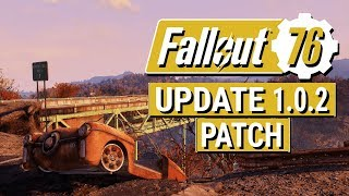 FALLOUT 76: Update 1.0.2 Patch Notes!! (STASH FINALLY INCREASING TO 600)