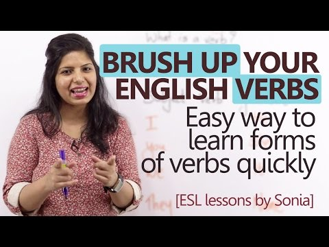 Brush up your 'English Verbs' - Learn forms of verbs quickly ( Basic English Grammar Lesson)