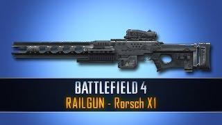 Battlefield 4 FS: RAILGUN (Rorsch X1)