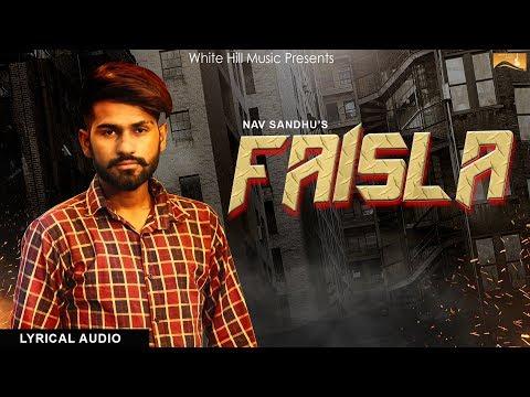 Faisla (Lyrical Audio) Nav Sandhu | White Hill Music