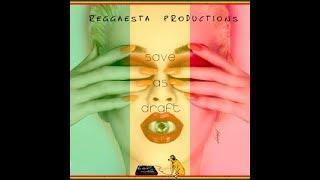 Katy Perry - Save As Draft (reggae version by Reggaesta)