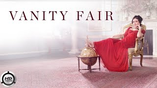 Vanity Fair Official Trailer (2018) Best Drama Movie HD