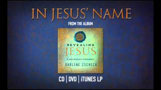 In Jesus Name by Darlene Zschech from REVEALING JESUS (OFFICIAL)