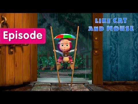 Xxx Mp4 Masha And The Bear 🐱 Like Cat And Mouse 🐭 Episode 58 3gp Sex