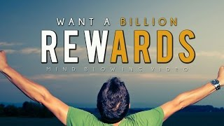 Want A Billion Rewards? ᴴᴰ - Mind Blowing Video