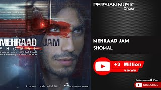 Mehraad Jam - Shomal ( مهراد جم - شمال )