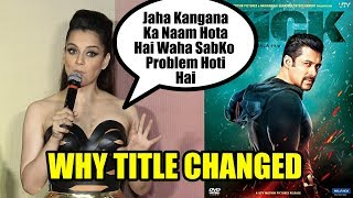 Kangana Ranaut Reply On Why Title Changed To Judgemental From Mental