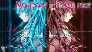 [HD] Nightcore - Poker face