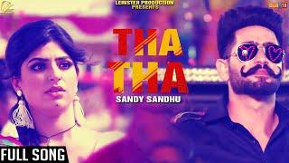 Tha+Tha+%7C%7C+Sandy+Sandhu+%7C%7C+Latest+Punjabi+Songs+2017+%7C%7C+Leinster+Productions