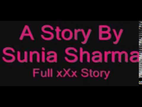 Xxx Mp4 Hindi Story By Sunia Sharma 3gp Sex