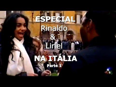 Rinaldo & Liriel na Itália Parte 1 de 8