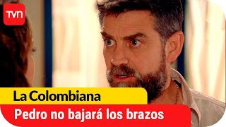 Pedro no deja de luchar por Ángela | La Colombiana - T1E138