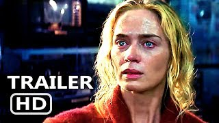 A QUIET PLACE Official Trailer # 2 (2018) Emily Blunt Thriller Movie HD